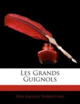 Paperback Les Grands Guignols Book