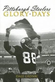 Hardcover Pittsburgh Steelers Glory Days Book