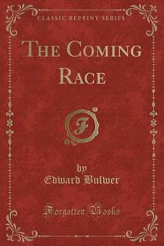 The Coming Race 1539130436 Book Cover