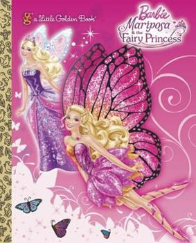 Mariposa and the Fairy Princess - Book  of the Little Golden Books