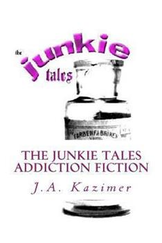 Paperback The Junkie Tales Book