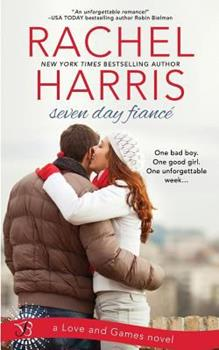 Seven Day Fiancé - Book #2 of the Love and Games