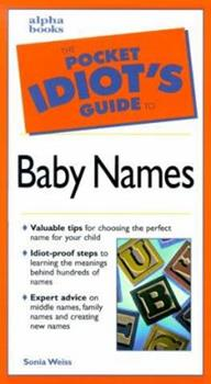 The Pocket Idiot's Guide to Baby Names - Book  of the Pocket Idiot's Guide
