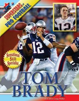 Tom Brady - Book  of the Superstars of Professional Football