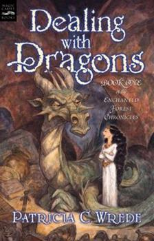 Paperback Dealing with Dragons: The Enchanted Forest Chronicles, Book One Book