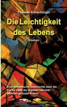 Paperback Die Leichtigkeit des Lebens: Roman [German] Book