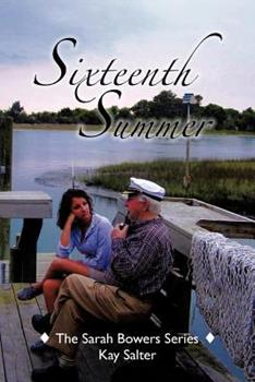 Paperback Sixteenth Summer : The Sarah Bowers Series Book