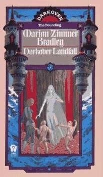 Darkover Landfall - Book  of the Darkover - Chronological Order