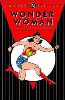 Wonder Woman Archives, Vol. 3 - Book #3 of the Wonder Woman Archives