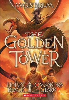 The Golden Tower 0545522412 Book Cover