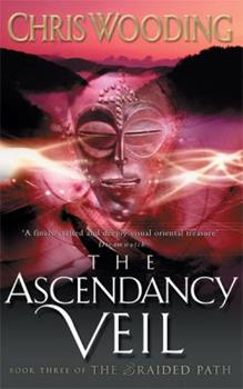The Ascendancy Veil 0575077697 Book Cover