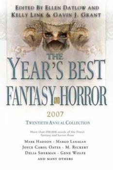 The Year's Best Fantasy and Horror: 20th Annual Collection 0312369425 Book Cover