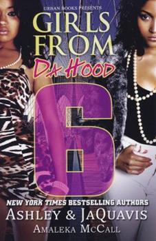 Girls from da Hood 6 - Book #6 of the Girls from Da Hood