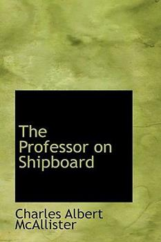 Paperback The Professor on Shipboard Book