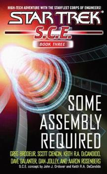 Some Assembly Required (Star Trek: SCE, Omnibus Book 3) - Book #3 of the Starfleet Corps of Engineers Omnibus