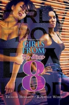 Girls From da Hood 8 - Book #8 of the Girls from Da Hood