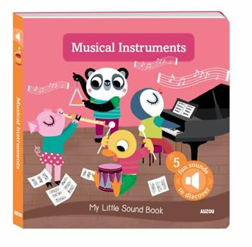 My Little Sound Book: Musical Instruments