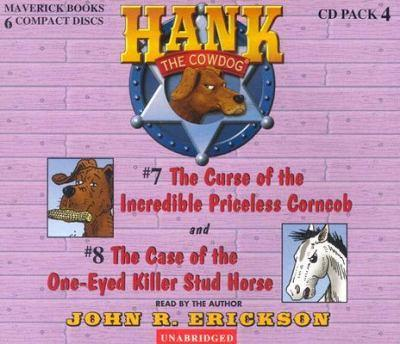 Hank the Cowdog: The Curse of the Incredible Priceless Corncob/The Case of the One-Eyed Killer Stud Horse - Book  of the Hank the Cowdog