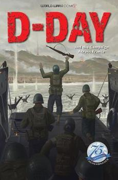 D-Day and the Campaign Across France 1732631514 Book Cover