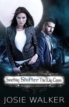 Paperback Something SHIFTER This Way Comes (The Order of the Bear) (Volume 1) Book