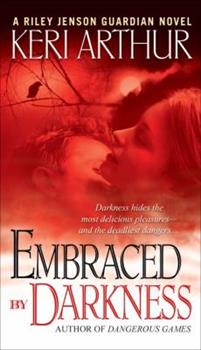 Embraced by Darkness - Book #5 of the Riley Jenson Guardian