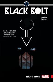 Black Bolt, Vol. 1: Hard Time - Book #32 of the Inhumans in Chronological Order