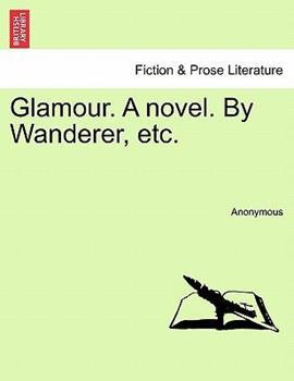 Paperback Glamour a Novel by Wanderer, Etc Book