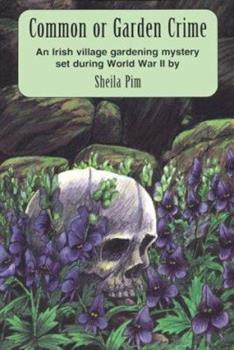 Common or Garden Crime: An Irish Gardening Mystery (Rue Morgue Vintage Mystery) 0915230364 Book Cover