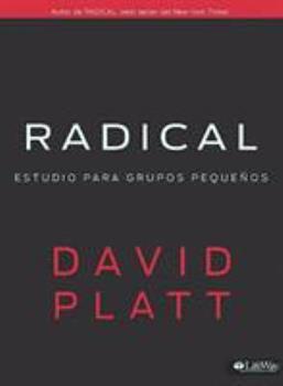 Paperback Radical: Estudio Para Grupos Pequeños (Spanish Edition) [Spanish] Book
