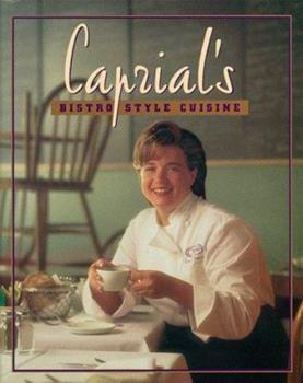 Caprial's Bistro Style Cuisine 1580084656 Book Cover