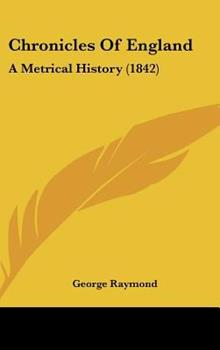 Hardcover Chronicles of England : A Metrical History (1842) Book