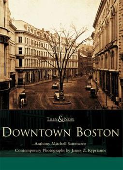Downtown Boston - Book  of the  and Now