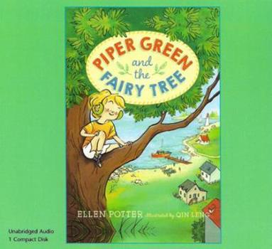 Piper Green and the Fairy Tree - Book #1 of the Piper Green and the Fairy Tree