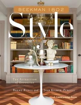 Beekman 1802 Style: The Attraction of Opposites 1623365074 Book Cover
