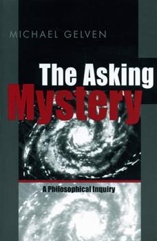 Asking Mystery - Ppr. 0271019867 Book Cover