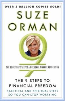 The 9 Steps to Financial Freedom: Practical and Spiritual Steps So You Can Stop Worrying 0679459464 Book Cover