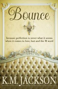 Bounce - Book #1 of the Loving On The Edge