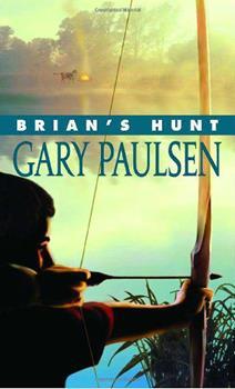 Brian's Hunt - Book #5 of the Brian's Saga