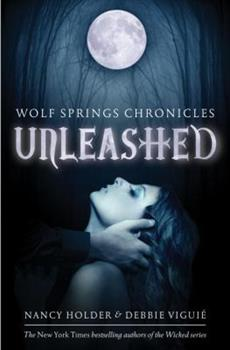 Wolf Springs Chronicles: Unleashed: Book 1 0385740980 Book Cover