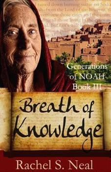 Breath of Knowledge - Book #3 of the Generations of Noah