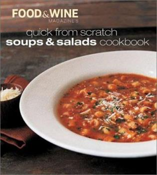 Quick from Scratch Soups & Salad Cookbook (Quick From Scratch) 0916103900 Book Cover