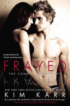Frayed - Book #4 of the Connections