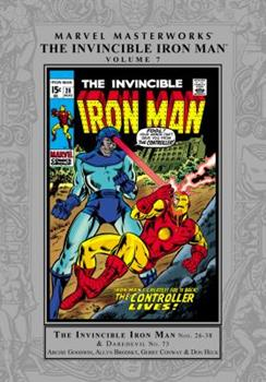 Marvel Masterworks: The Invincible Iron Man, Vol. 7 - Book #165 of the Marvel Masterworks