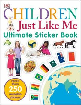 Children Just Like Me Sticker Book - Book  of the Children Just Like Me