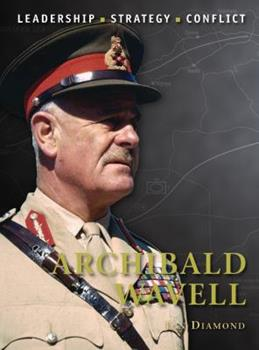 Archibald Wavell - Book #28 of the Command