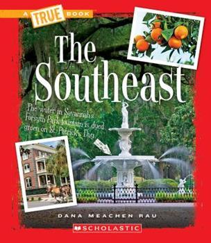 Paperback The Southeast (a True Book: The U.S. Regions) Book