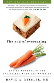 The End of Overeating: Taking Control of the Insatiable American Appetite 1605294578 Book Cover