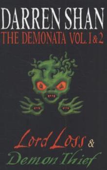 The Demonata Vol. 1 & 2: Lord Loss & Demon Thief