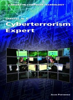 Careers as a Cyberterrorism Expert (Careers in Computer Technology) 1448813166 Book Cover