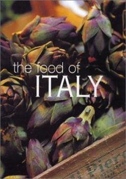 The Food of Italy 0864119364 Book Cover